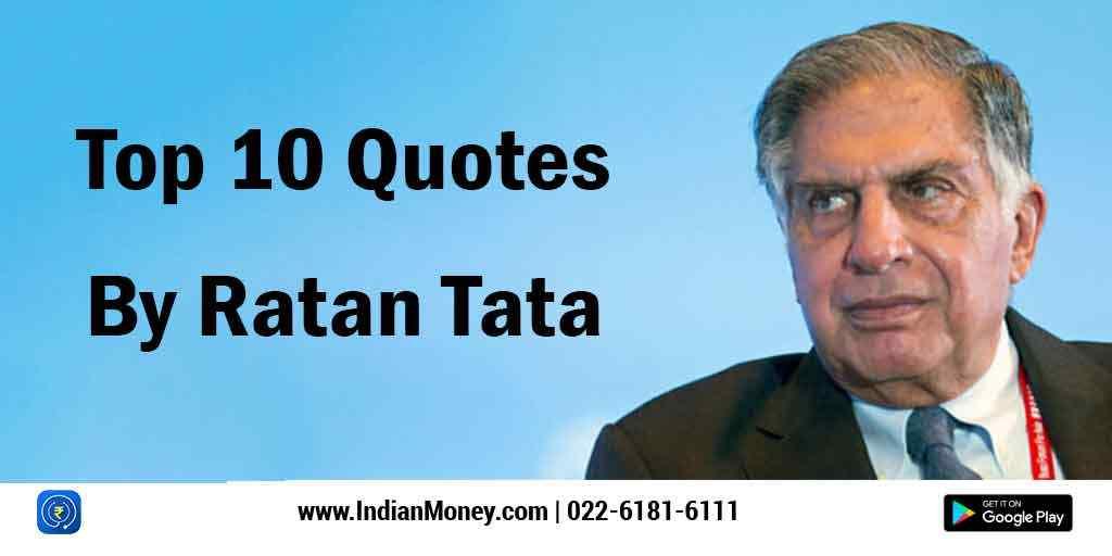 Top 10 Ratan Tata Quotes