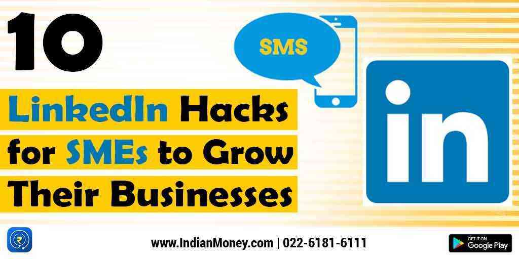 10 LinkedIn Hacks for SMEs to Grow Their Businesses