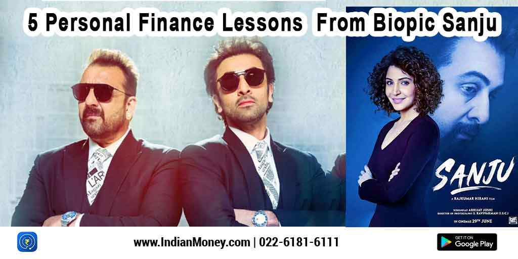 5 Personal Finance Lessons From Biopic Sanju