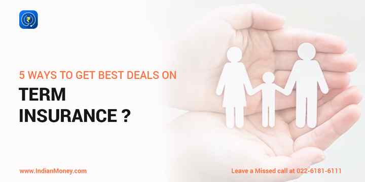 5 Ways to Get the Best Deal on Term Insurance