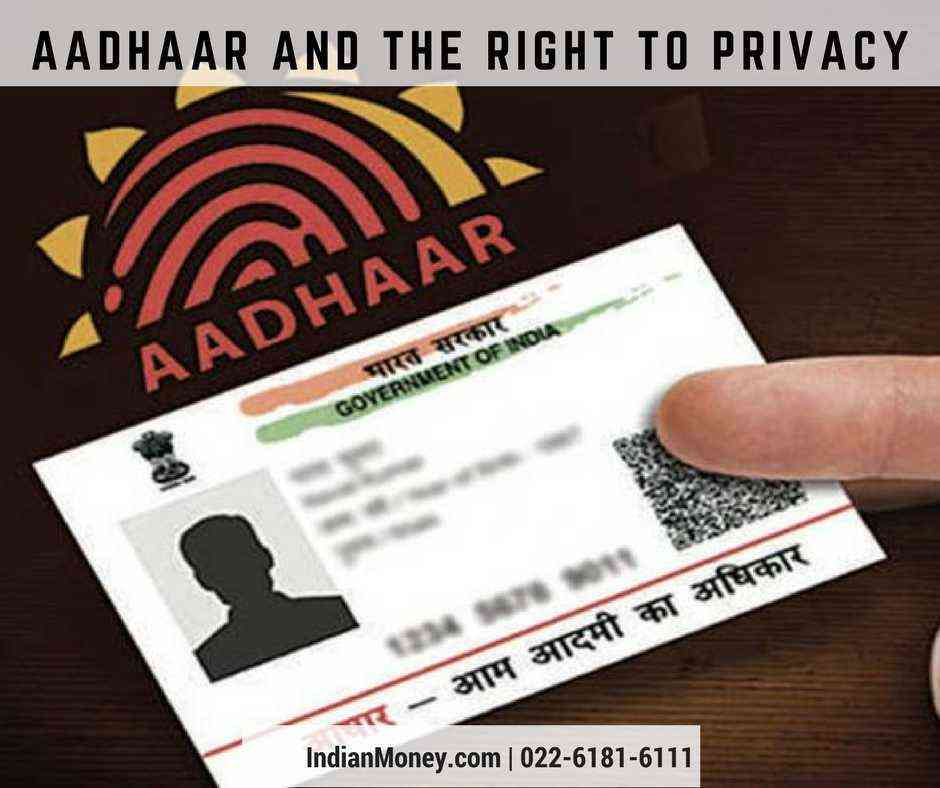 Aadhaar And The Right To Privacy