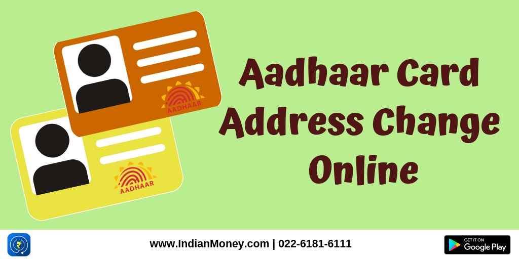 Aadhaar Card Address Change Online