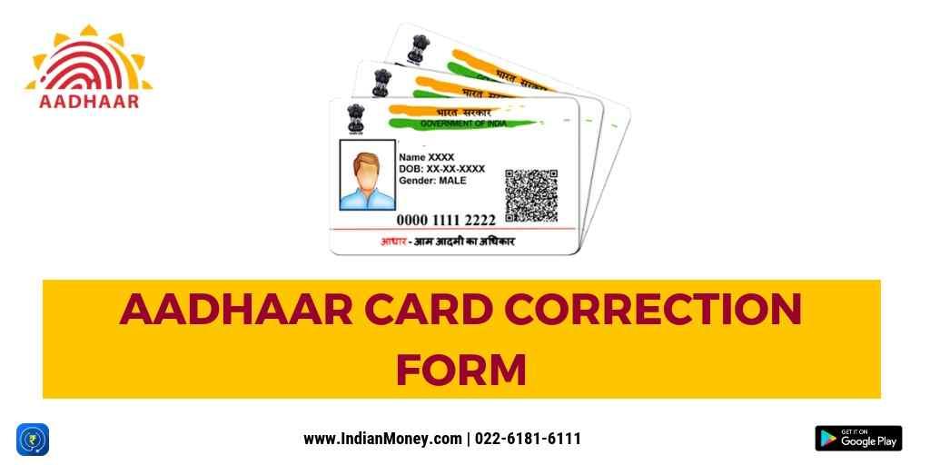 Aadhaar Card Correction Form