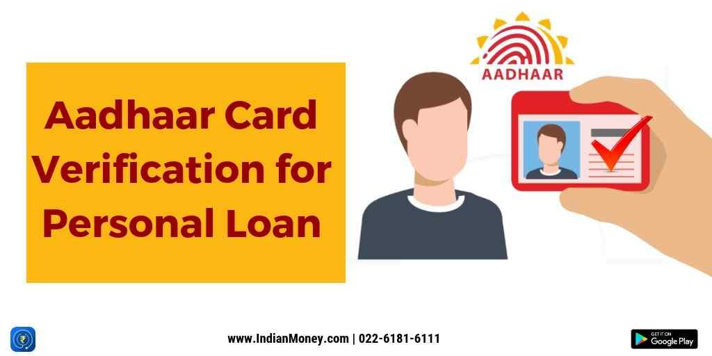 Aadhaar Card Verification For Personal Loan