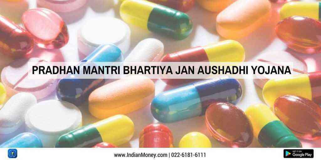 Affordable Medicines for All: Pradhan Mantri Bhartiya Jan Aushadhi Yojana