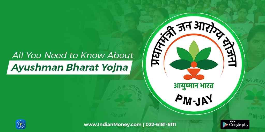 All You Need to Know About Ayushman Bharat Yojana