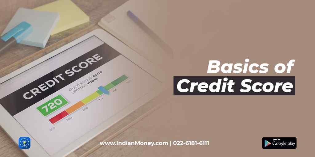 Basics of Credit Score