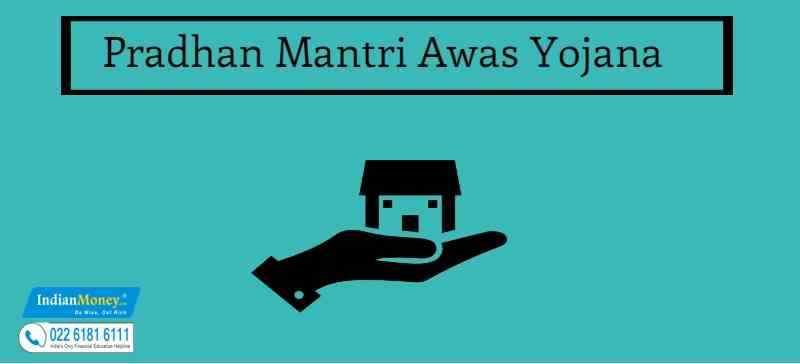 Benefits of the Pradhan Mantri Awas Yojana