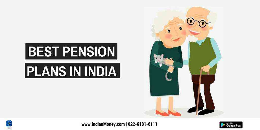 Best Pension Plans In India