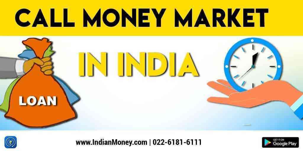 Call Money Market in India