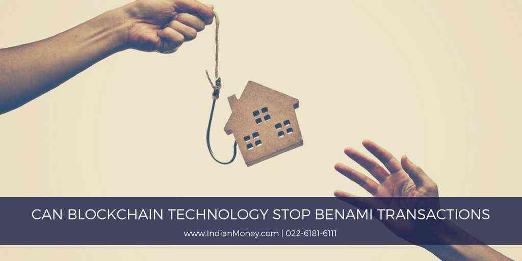 Can Blockchain Technology Stop Benami Transactions