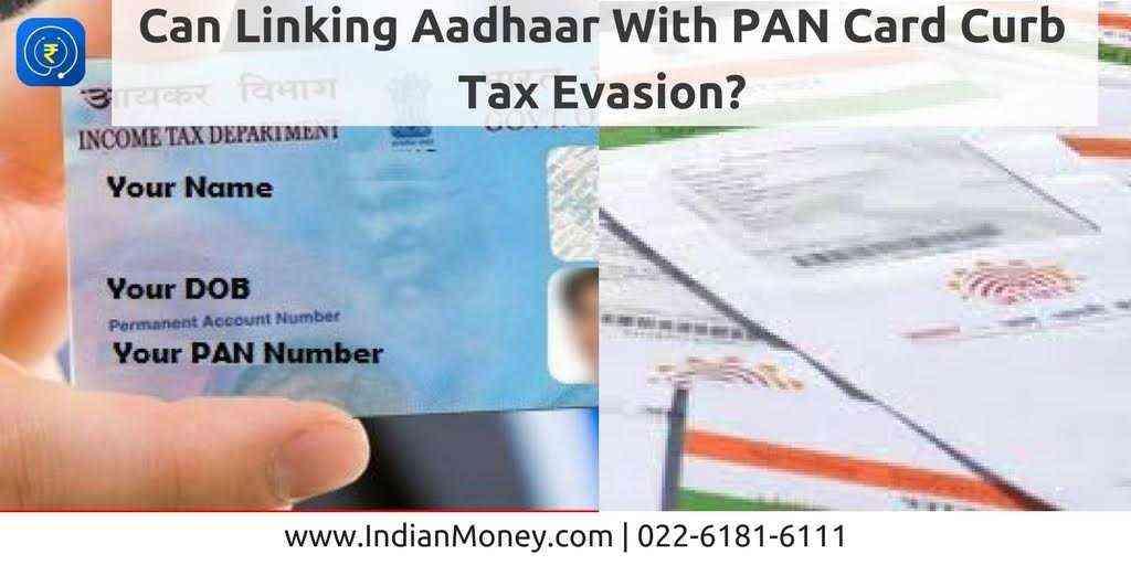Can Linking Aadhaar With PAN Card Curb Tax Evasion?