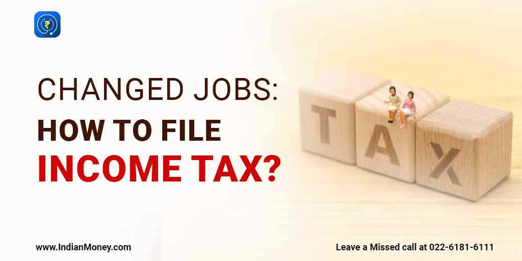 Changed Jobs: How to File Income Taxes?