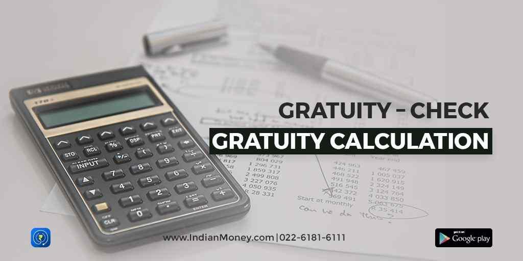 Gratuity – Check Gratuity Calculation