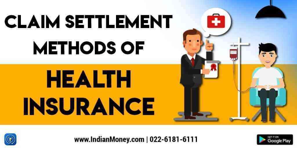 Claim Settlement Methods of Health Insurance