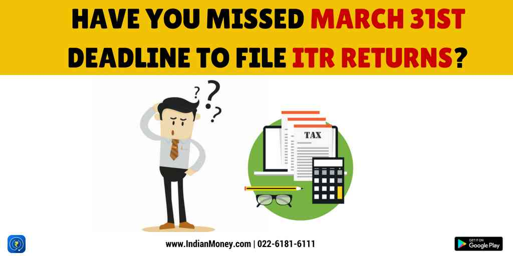 What If You Have Missed The Deadline For Filing Belated ITR?