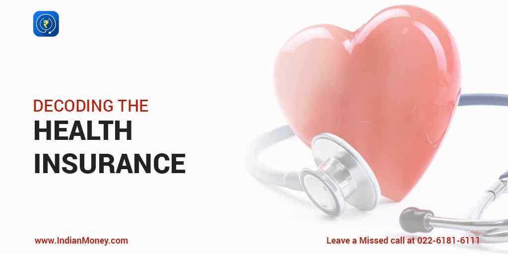 Decoding the Health Insurance | IndianMoney