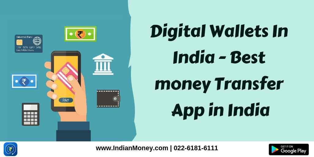 Digital Wallets In India - Best money Transfer App in India
