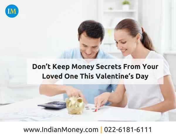 Do not Keep Money Secrets From Your Loved One This Valentine\'s Day