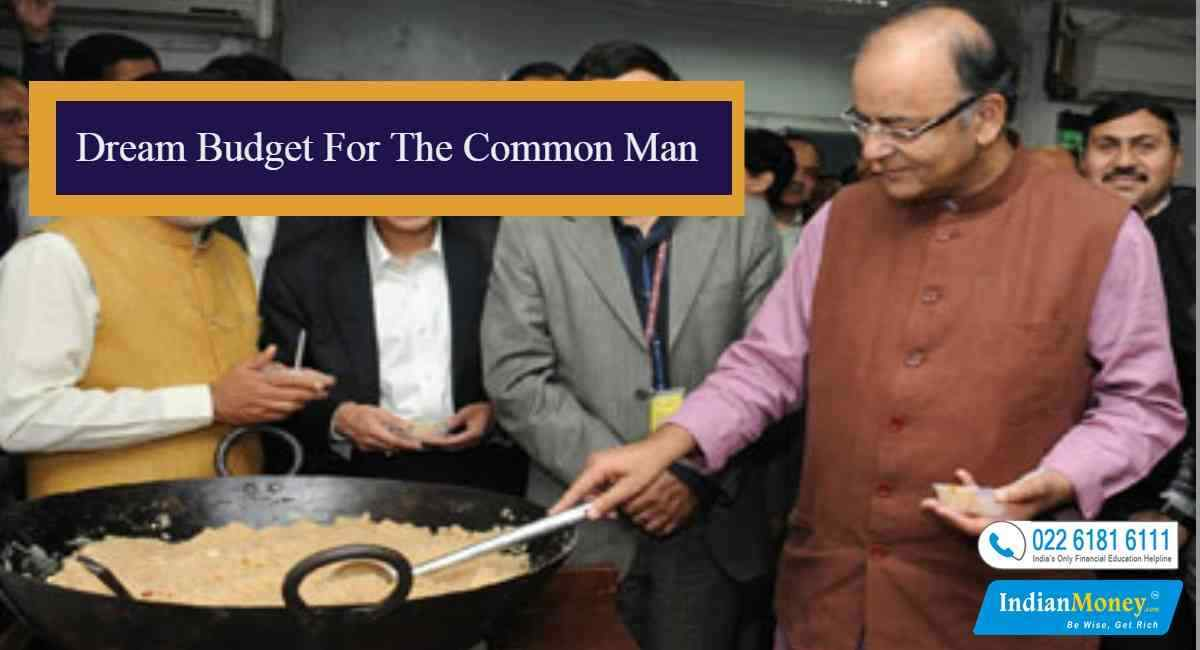 Dream Budget For The Common Man