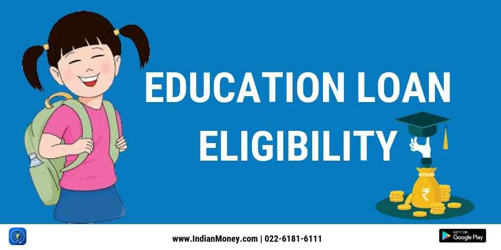 Education Loan Eligibility