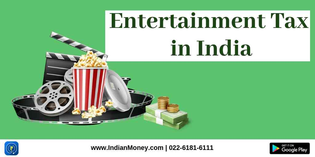 Entertainment Tax in India