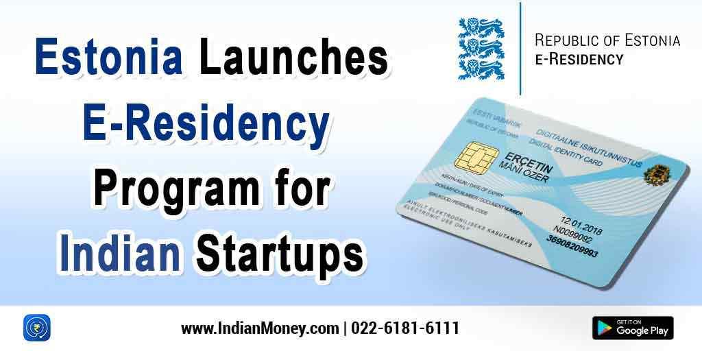 Estonia Launches E-Residency Program for Indian Startups