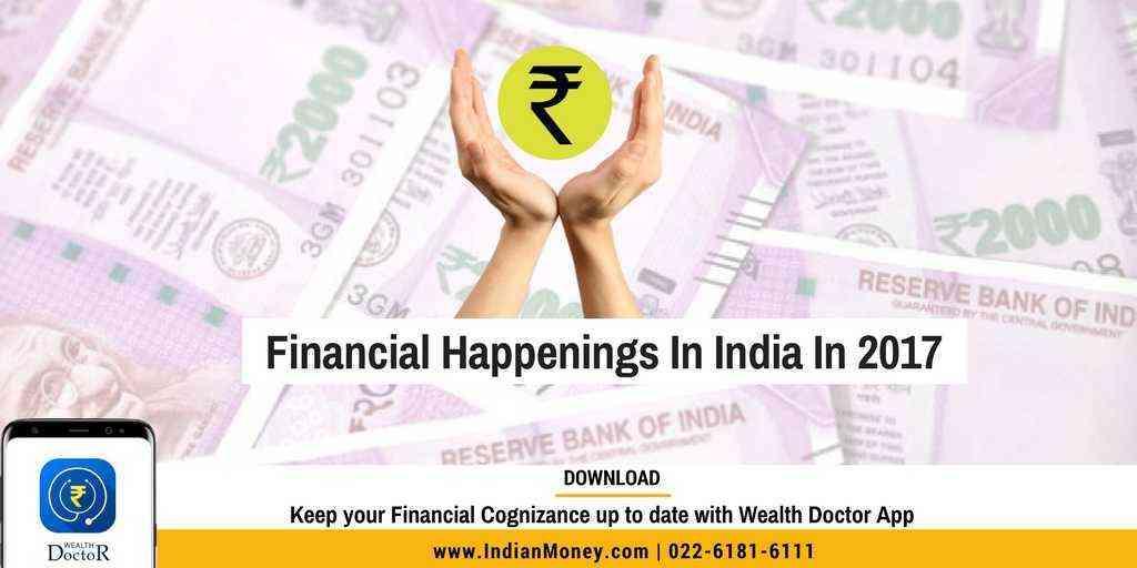 Financial Happenings In India In 2017