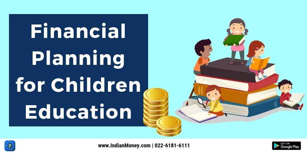 Financial Planning For Children Education