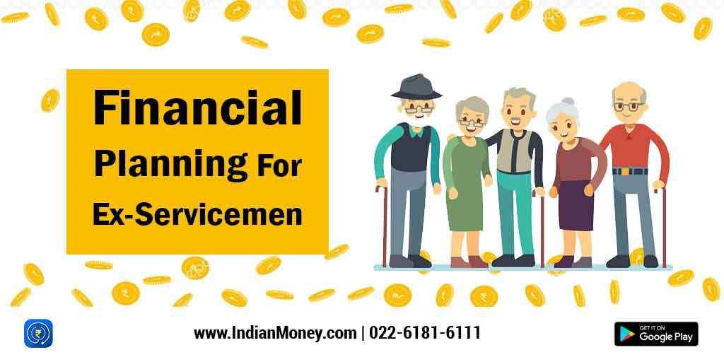 Financial Planning For Ex-Servicemen