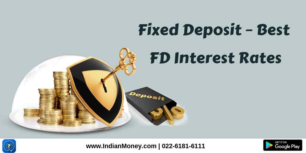 Best FD Interest Rates | IndianMoney