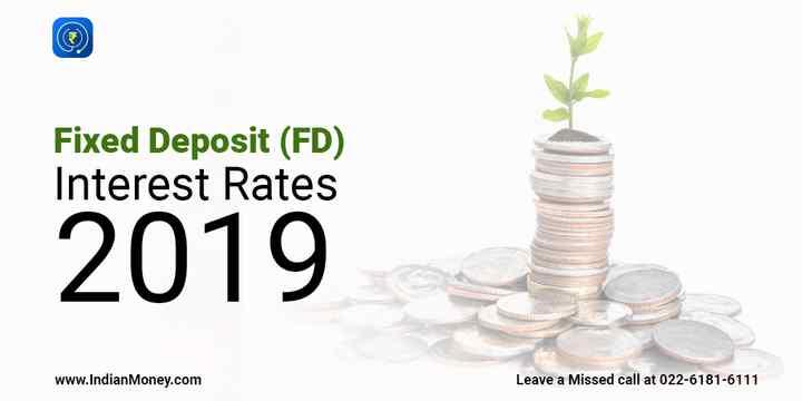 Fixed Deposit Interest Rates 2019