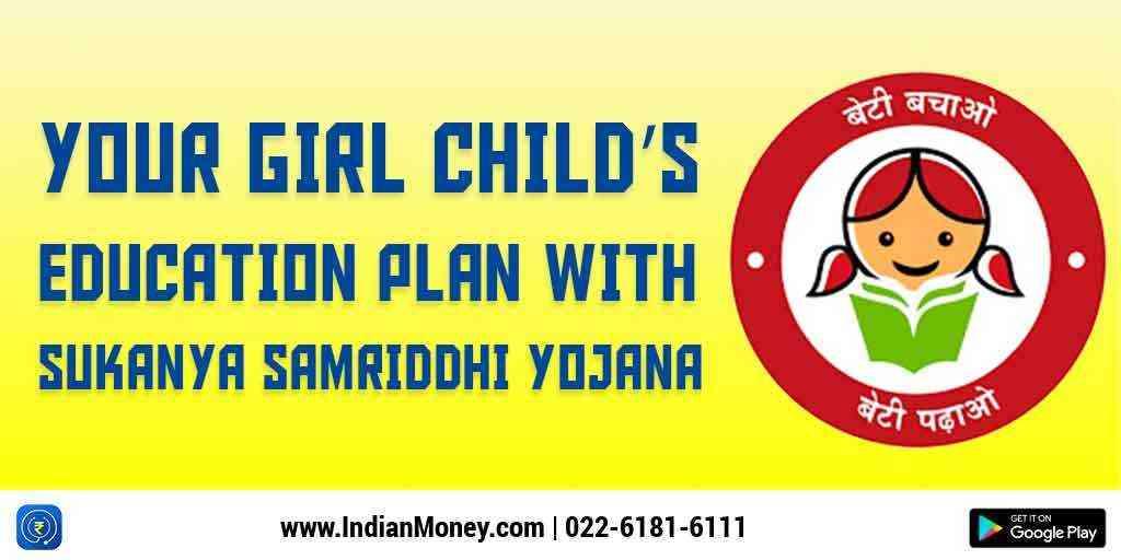 Sukanya Samriddhi Yojana Account - Eligibility, Tax Benefits and Rules