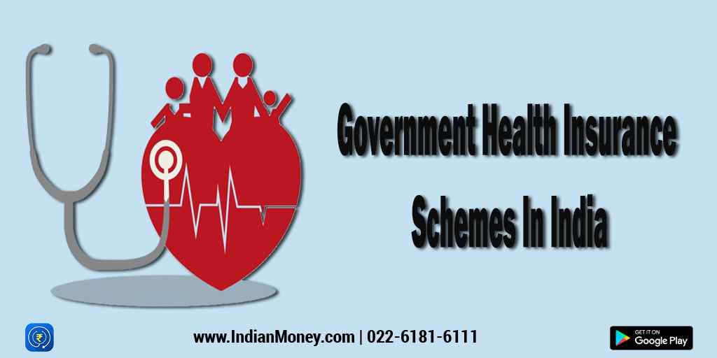 Government Health Insurance Schemes In India