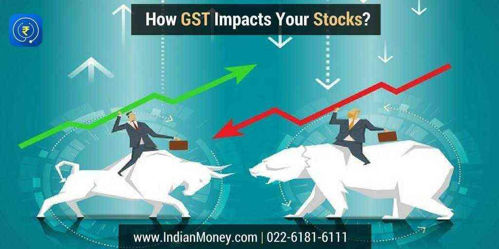 GST Big Bang Impact On Your Stocks