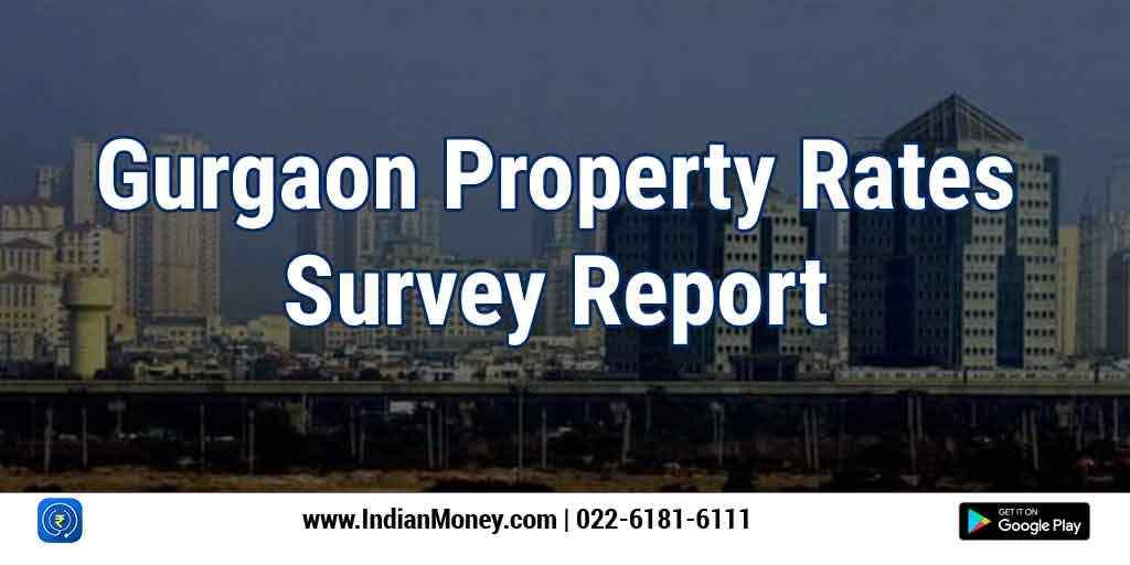 Gurgaon Property Rates Survey Report