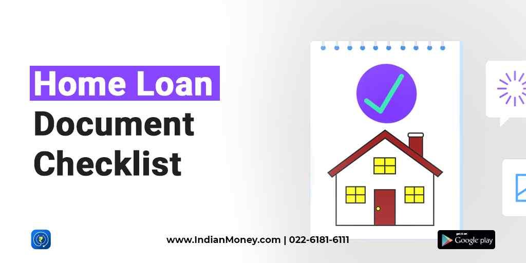 Home Loan Document Checklist