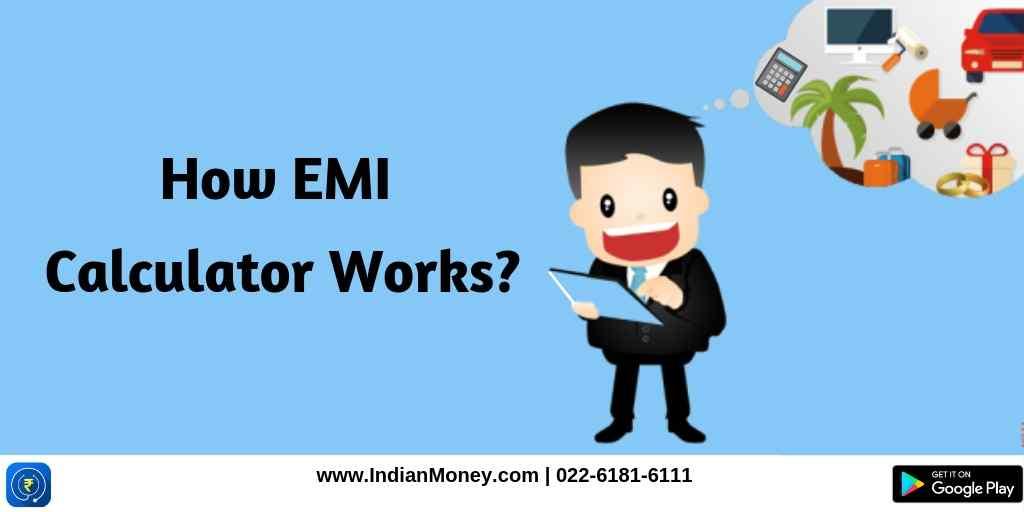 How EMI Calculator Works?
