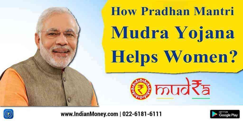 How Pradhan Mantri Mudra Yojana Helps Women?