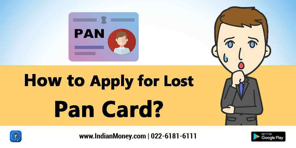 How To Apply For Lost Pan Card?