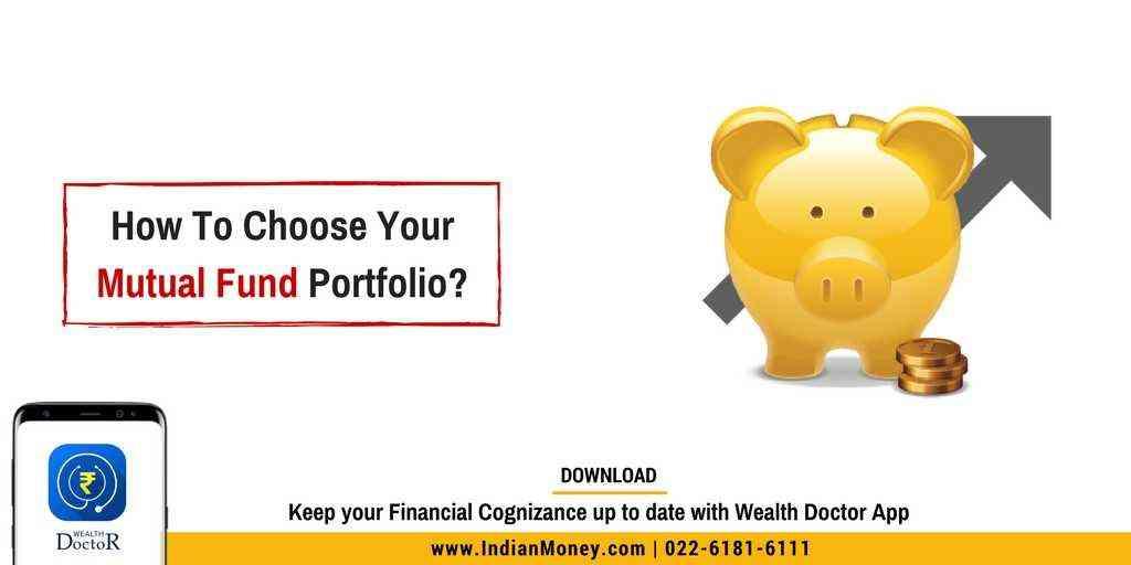 How To Choose Your Mutual Fund Portfolio?