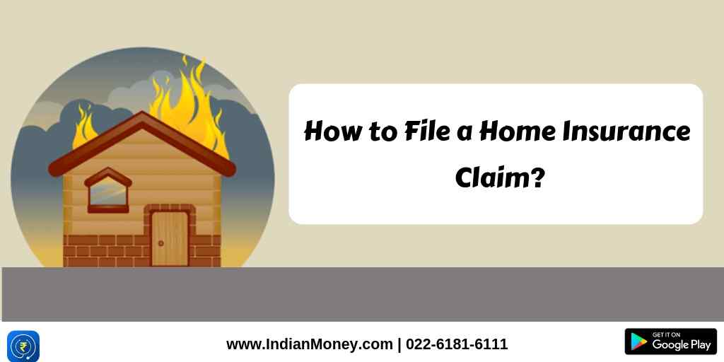 How to File a Home Insurance Claim?