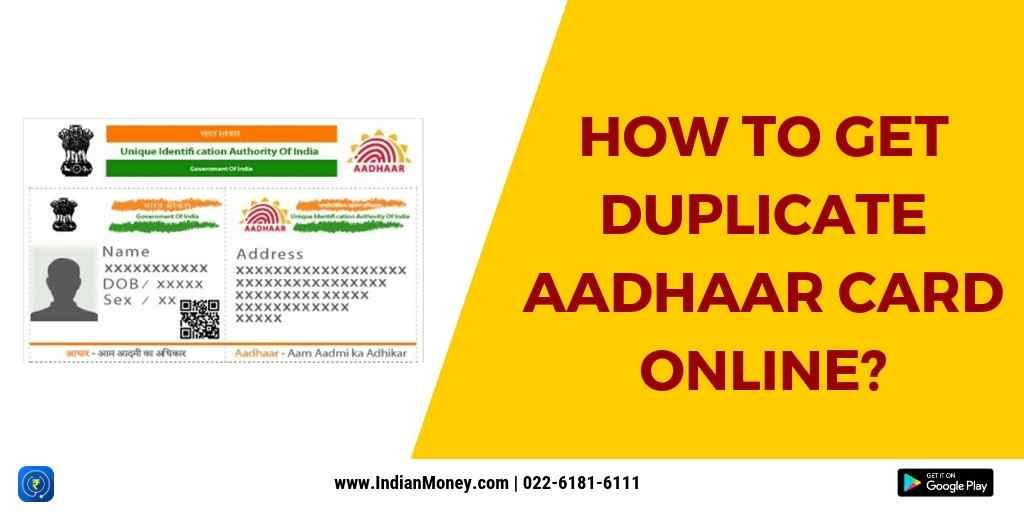 How to Get Duplicate Aadhaar Card Online?