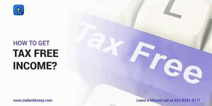 How to Get Tax Free Income?