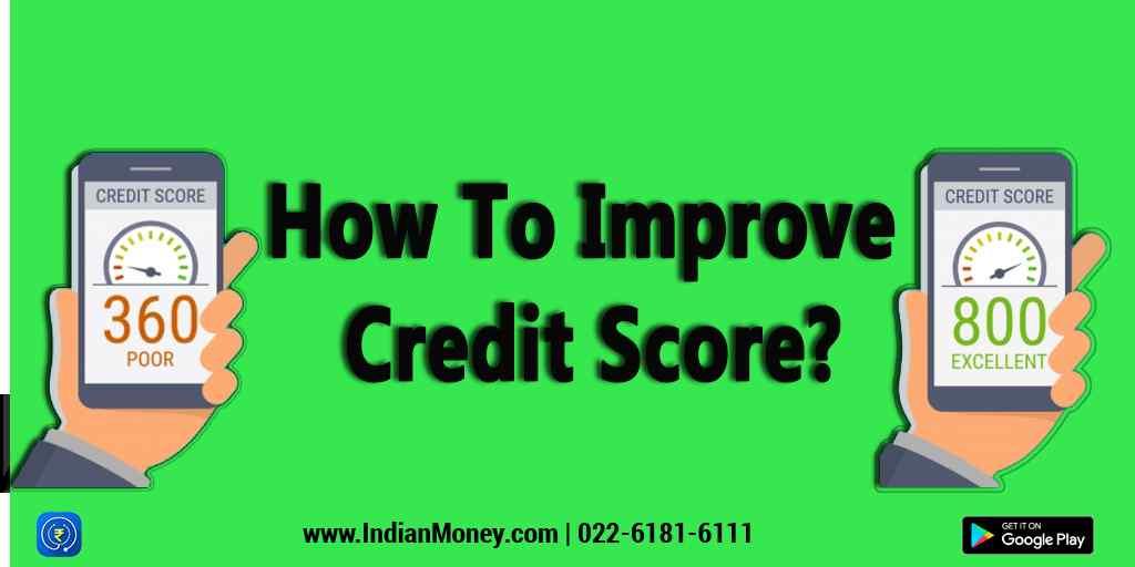 How To Improve Credit Score?