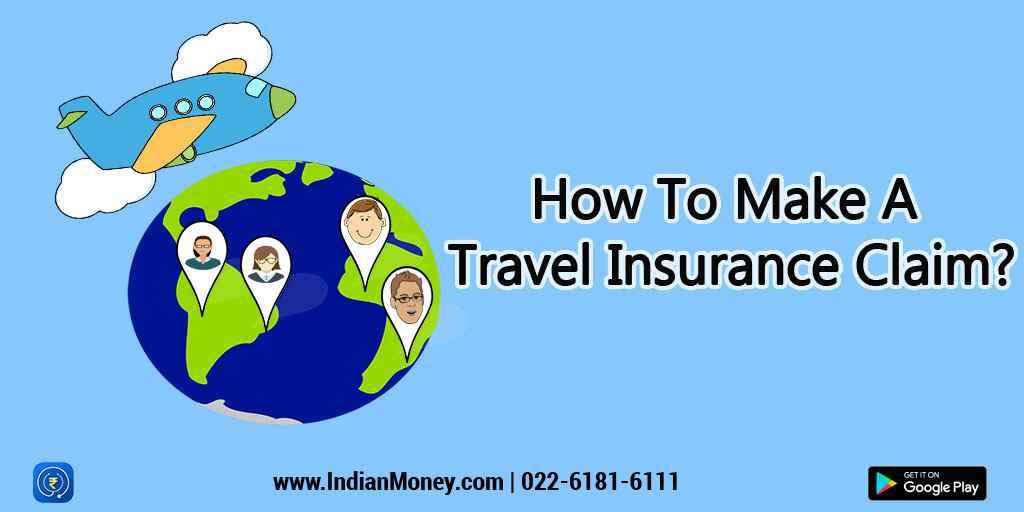 How To Make A Travel Insurance Claim?