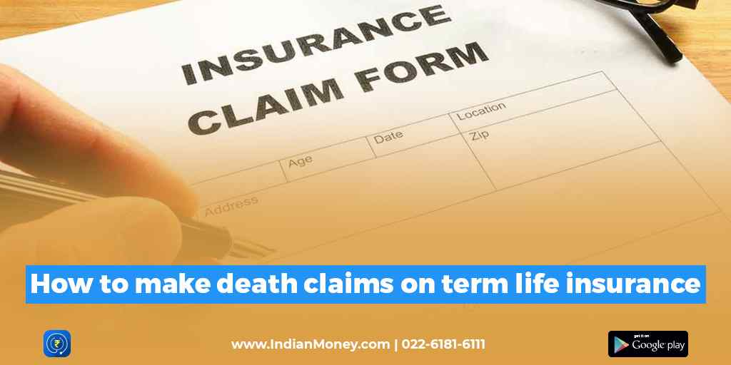 How To Make Death Claims On Term Life Insurance?