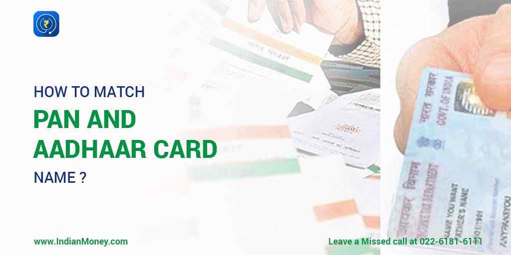 How to Match PAN and Aadhaar Card Name?