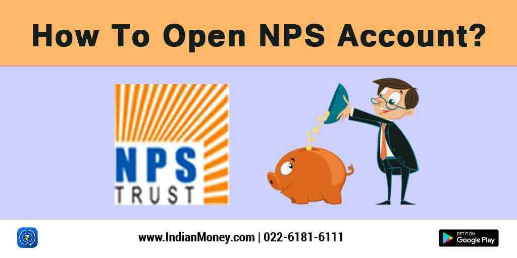 How To Open NPS Account?