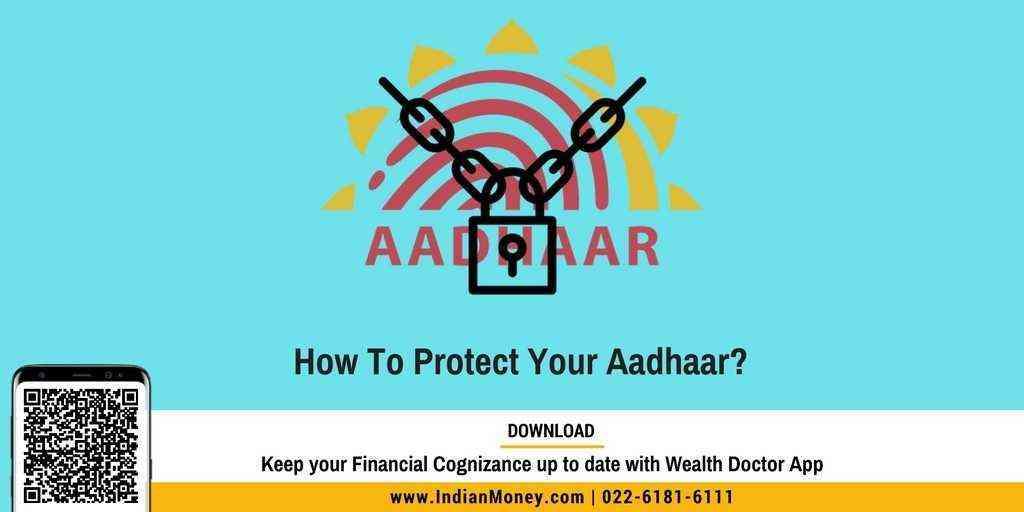 How To Protect Your Aadhaar?